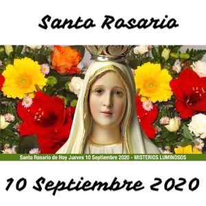 Santo Rosario de Hoy Jueves 10 Septiembre 2020 - MISTERIOS LUMINOSOS