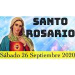 Santo Rosario de Hoy Sábado 26 Septiembre 2020 MISTERIOS GOZOSOS