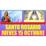 Santo Rosario de Hoy Jueves 15 Octubre 2020 - MISTERIOS LUMINOSOS