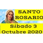Santo Rosario de Hoy Sábado 3 Octubre 2020 MISTERIOS GOZOSOS