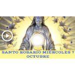 Santo Rosario de hoy Miércoles 7 Octubre 2020 MISTERIOS GLORIOSOS