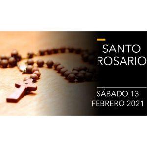 Santo Rosario de Hoy Sábado 13 Febrero 2021