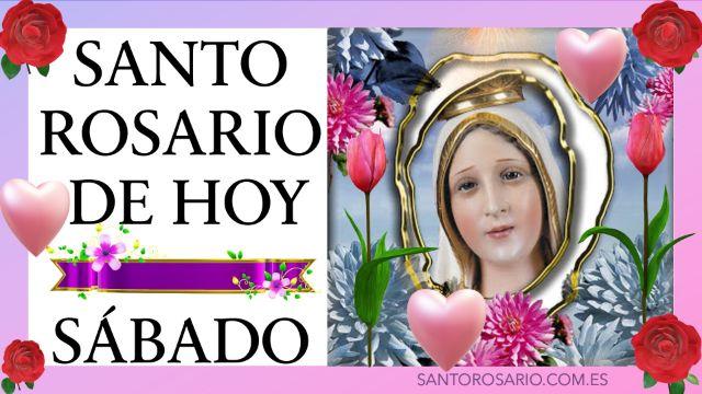 Rezo del Santo Rosario de hoy Sábado