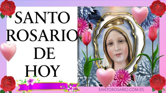Rezo del Santo Rosario de hoy